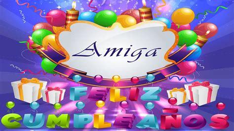 Frases de Feliz Cumpleaños Para una Amiga Maravillosa   Te ...