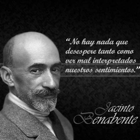 Frases de Jacinto Benabente | Citas celebres