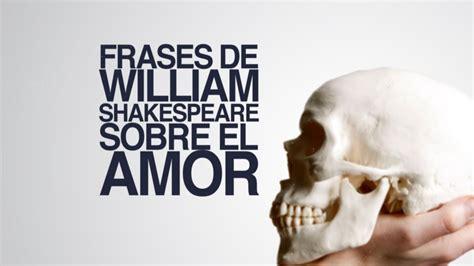 Frases de William Shakespeare sobre el amor   YouTube