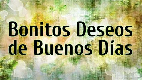 Frases Dias Motivacionales Buenos De