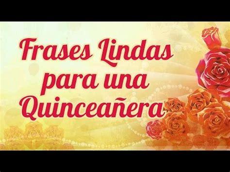 Frases Lindas a Una Quinceañera   Felicitaciones en tu XV ...