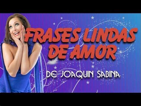 Frases Lindas de Amor de Joaquin Sabina   YouTube