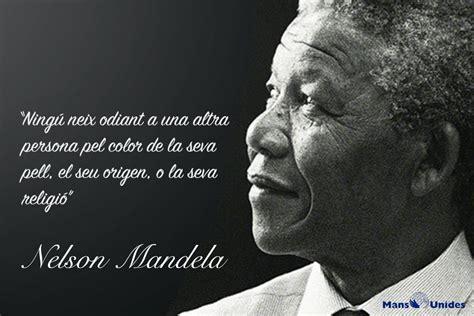 Frases Nelson Mandela | Mans Unides