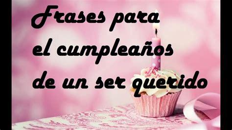 Frases para celebrar el día de tu cumpleaños ...