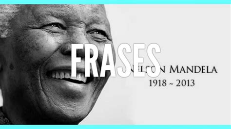 Frases para motivar de Nelson Mandela. Las mejores frases ...