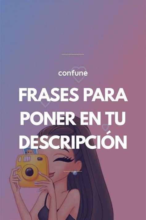 FRASES PARA PONER EN TU DESCRIPCIÓN in 2020   Instagram ...