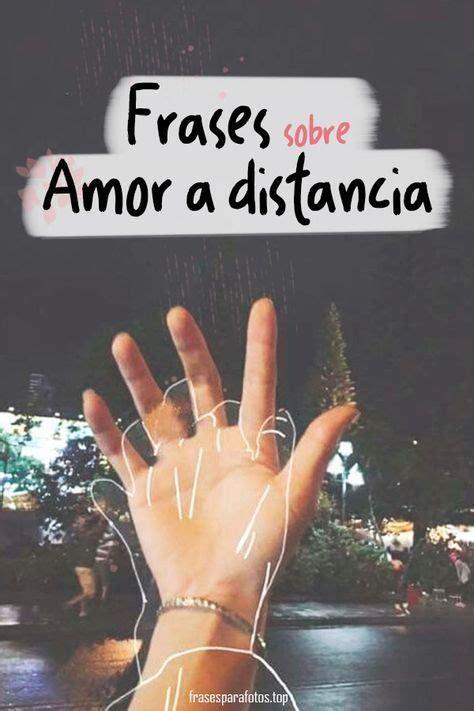 Frases para un amor a distancia FRASES de AMOR a DISTANCIA ...