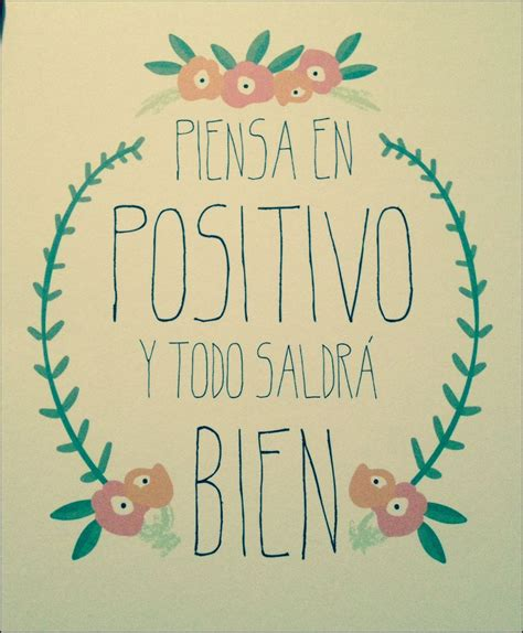 frases positivas | Frases positivas, Frases motivadoras y ...