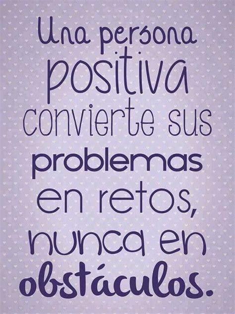 Frases Positivas Para Levantar El Animo 1.jpg  600×803 ...