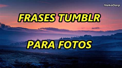 Frases Tumblr Chistosas Para Fotos de Facebook   YouTube