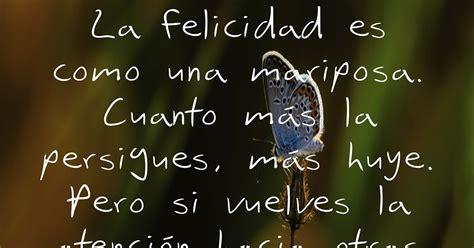 Frasesitas Encantadoras: Frases Célebres sobre Felicidad 2013