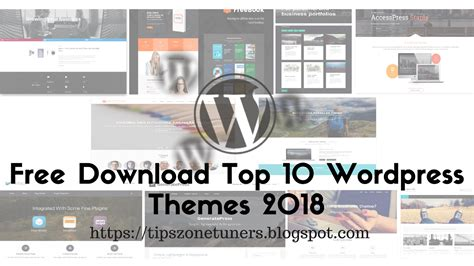 Free Download Top 10 Wordpress Themes 2018 ~ Tips Zone Tuners