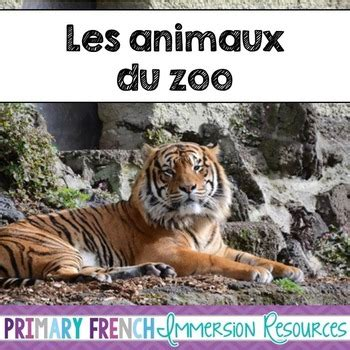 French Zoo Animals   Les animaux de zoo by Primary French ...