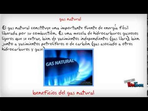 fuentes no renovables  gas natural   YouTube