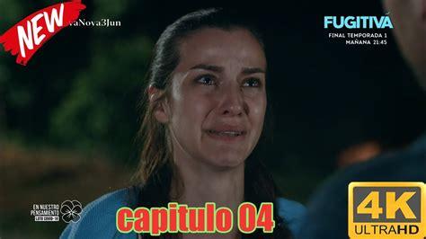 Fugitiva   Temporada 1   Capitulo 04 En español   YouTube