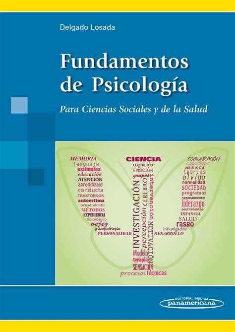 Fundamentos de Psicología: Para Ciencias Sociales y de la ...