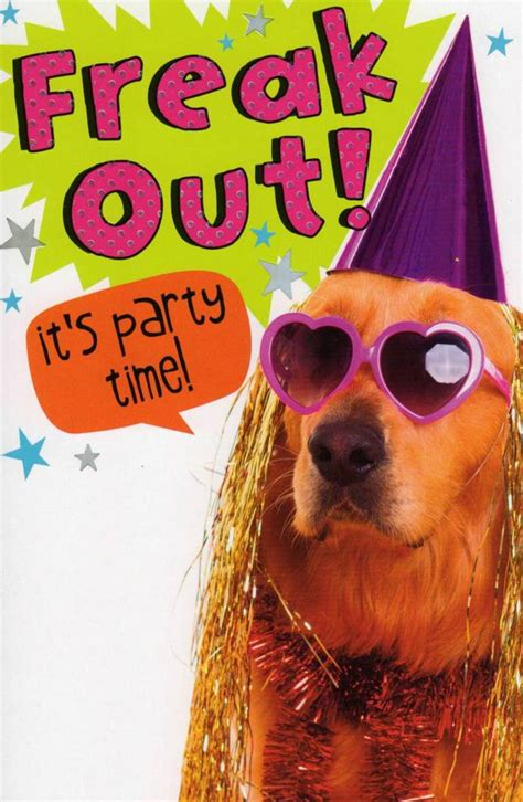 Funny Freak Out Party Time Birthday Card | Cards