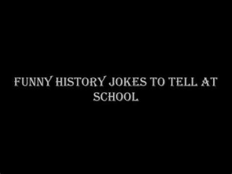 Funny History Jokes To tell At School   YouTube