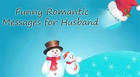 Funny Romantic Messages for Husband