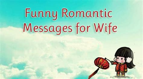 Funny Romantic Messages for Wife