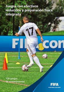 Futbol base y mas: Manual para entrenadores FIFA:  100 ...