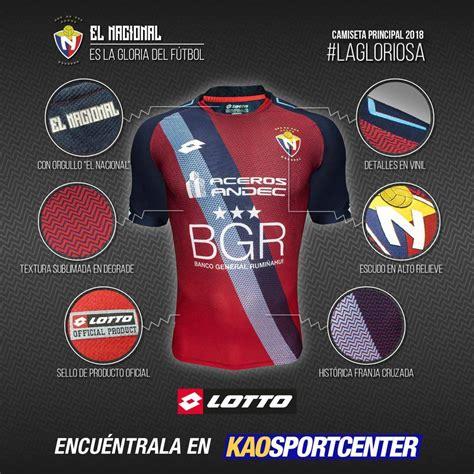 Fútbol de Ecuador: Camisetas CD El Nacional 2018 x Lotto