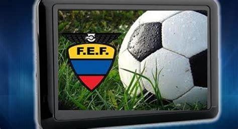 Fútbol Ecuador Serie A Definidos los canales que ...