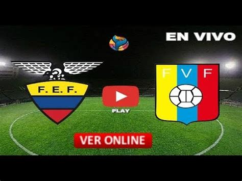 FÚTBOL EN VIVO   ECUADOR VS VENEZUELA   COPA AMÉRICA ...