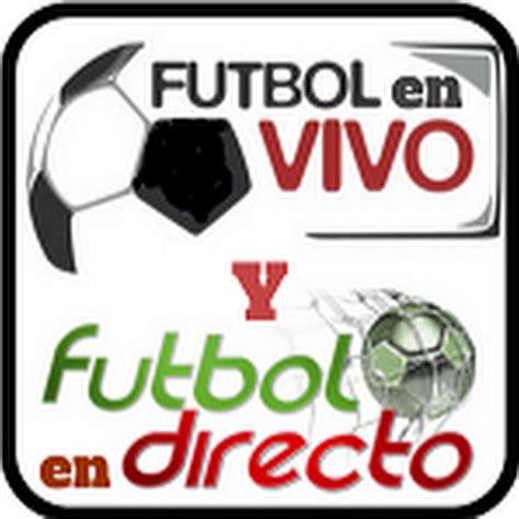 Futbol en Vivo y en Directo   YouTube