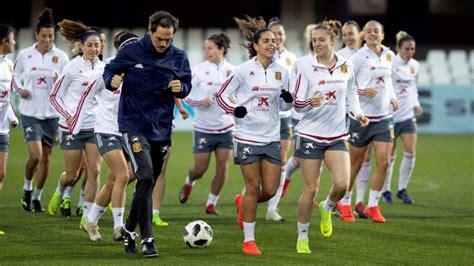 Fútbol Femenino: España arranca el camino hacia el Mundial ...