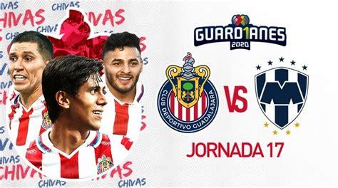 Fútbol Mexicano hoy: Guadalajara vs Monterrey en vivo ...