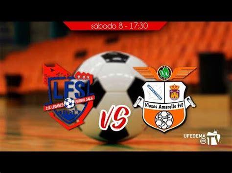 Fútbol Sala Femenino. 1ª división   Leganés FS vs Viaxes ...