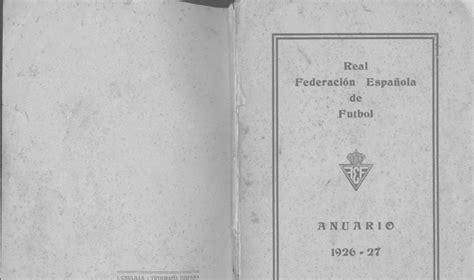 FUTBOLGUEMIL: ANUARIO REAL FEDERACIÓN ESPAÑOLA DE FÚTBOL ...