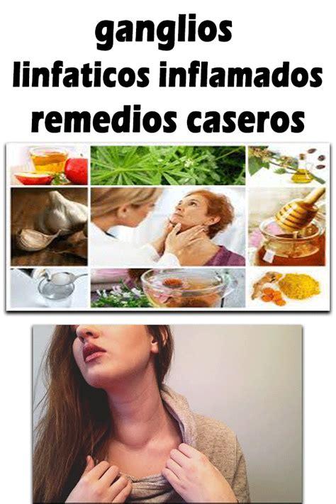 Ganglios linfaticos inflamados remedios caseros  con ...