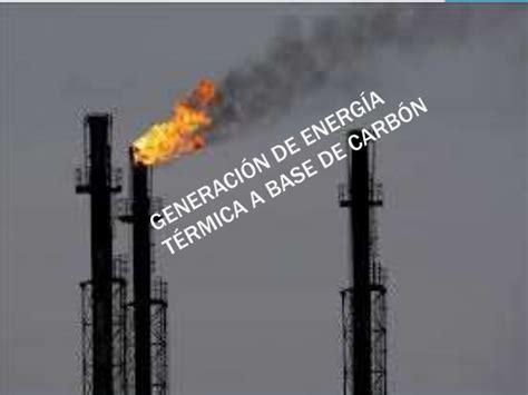 Generación de energía térmica a base de carbón