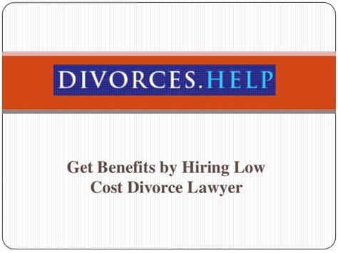 Get Benefits by Hiring Low Cost Divorce Lawyer