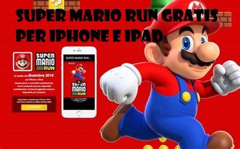 Gioco Super Mario Run gratis per iPhone ed iPad