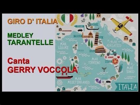 GIRO D  ITALIA canta GERRY VOCCOLA  Artisti Vari Medley ...