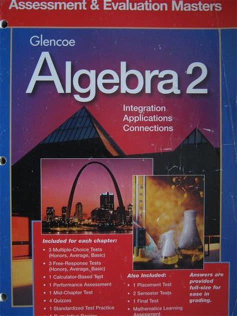 Glencoe Algebra 2 Assessment & Evaluation Masters  P ...