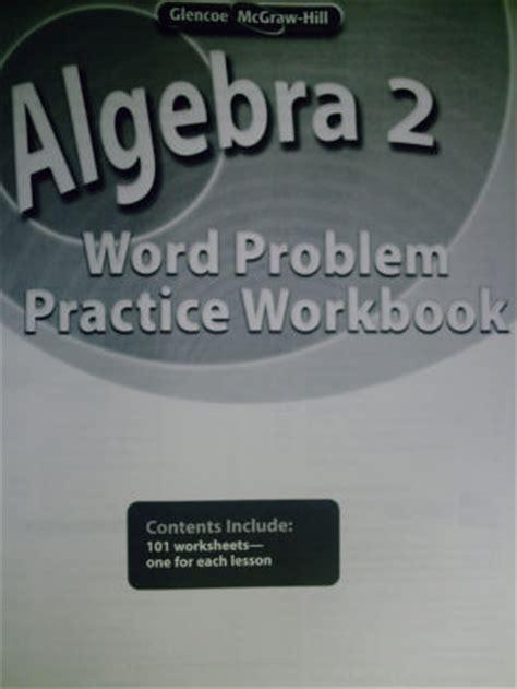 Glencoe Algebra 2 Word Problem Practice Workbook  P ...