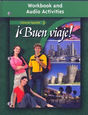 Glencoe Spanish 2 Buen Viaje! Workbook and Audio ...