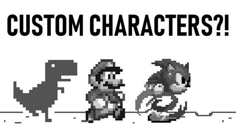 Google Dinosaur Game Custom Characters Tutorial   YouTube