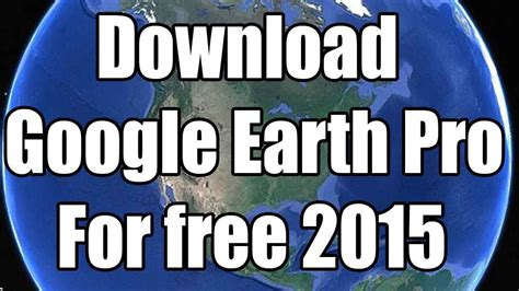 Google earth pro available for free/how to download Google ...