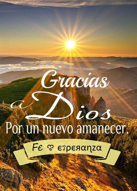Gracias a Dios por un nuevo amanecer | Frases de amor por ...