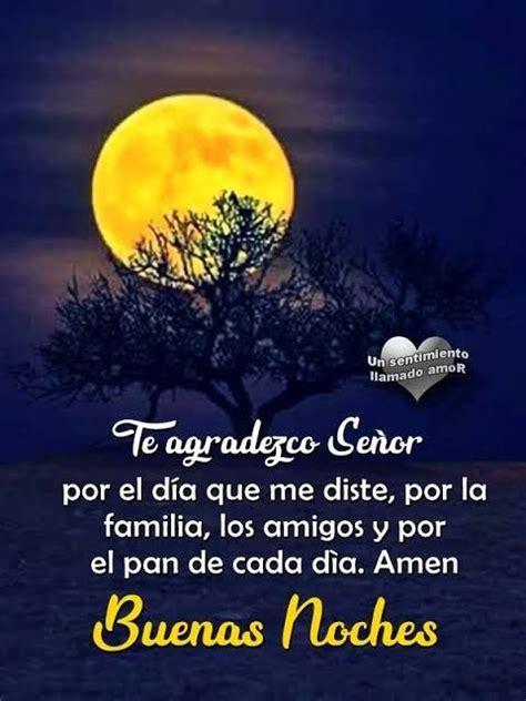 Gracias mi Dios por todo amén  | Saludos de buenas noches ...