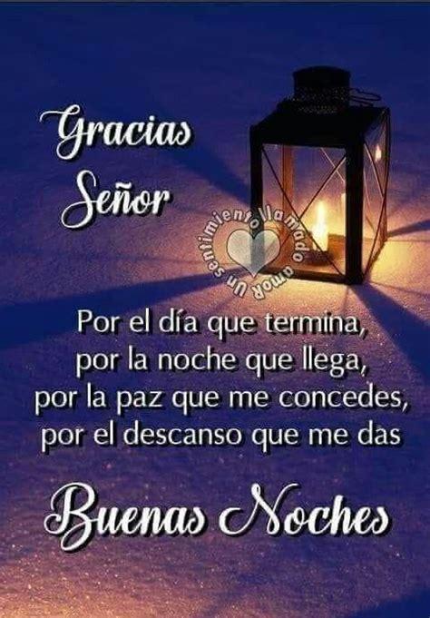 Gracias Señor  | Oración de buenas noches, Buenas noches ...