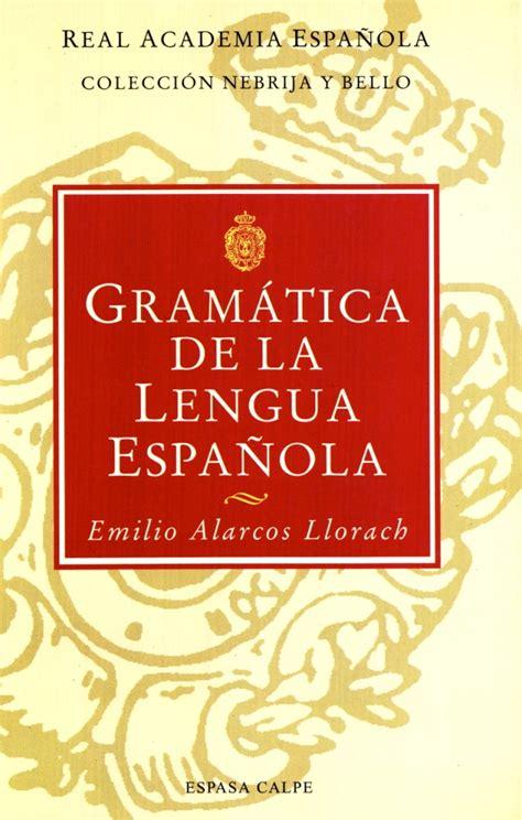 Gramática de la lengua española   Real Academia Española