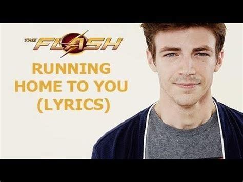 Grant Gustin   Running Home to You  lyrics    YouTube