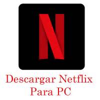 Gratis Descargar Netflix Para PC/Laptop   6.21 | Netflix ...