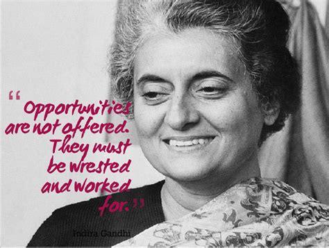 Great Sayings: Indira Gandhi Quotes